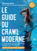 Le guide du crawl moderne - Nouvelle édition