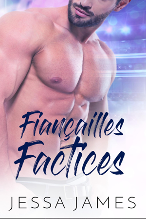 Fiançailles Factices - Jessa James
