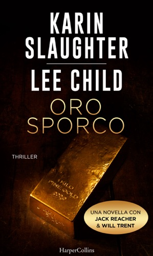 Karin Slaughter & Lee Child - Oro sporco