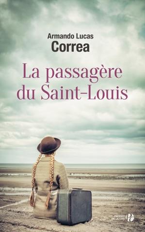 La Passagère du Saint-Louis PDF Download