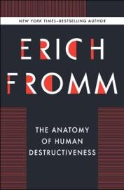 The Anatomy of Human Destructiveness PDF Download