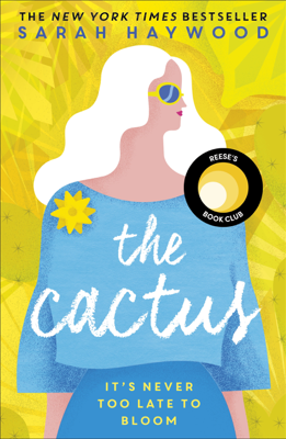 Sarah Haywood - The Cactus book