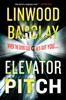 Linwood Barclay - Elevator Pitch artwork