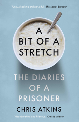 Chris Atkins - A Bit of a Stretch book