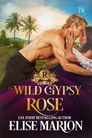 Wild Gypsy Rose PDF Download