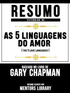 """Resumo Estendido De """"As 5 Linguagens Do Amor"""" (The 5 Love Languages) - Baseado No Livro De Gary Chapman Book Cover"""