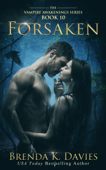Forsaken (Vampire Awakenings, Book 10)