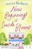 Jessica Redland - New Beginnings at Seaside Blooms artwork