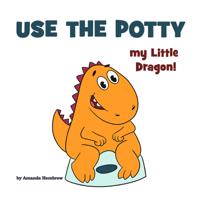 Amanda Hembrow - Use the Potty, my Little Dragon! artwork