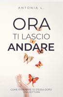 Download and Read Online Ora ti lascio andare