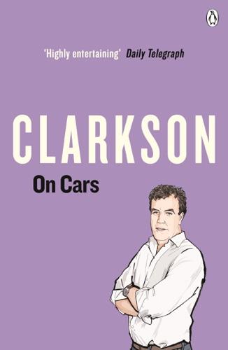 Jeremy Clarkson - Clarkson on Cars