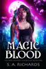 S. A. Richards - Magic Blood  artwork