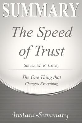The Speed of Trust Summary