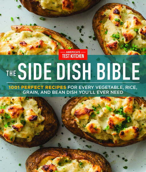 The Side Dish Bible by America's Test Kitchen