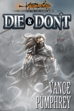Die & Don't: Defense Of The Land Book 2 (Valdaar's Fist Volume 6)
