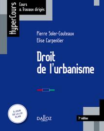 Droit de l'urbanisme - 7e éd.