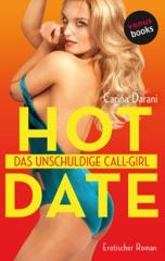 HOT DATE: Das unschuldige Call-Girl