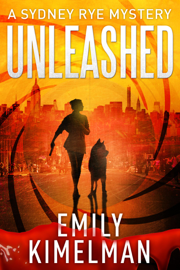 Unleashed (A Sydney Rye Mystery, #1)