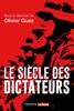 Olivier Guez & Collectif - Le siècle des dictateurs illustration