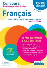 Concours Professeur des écoles - CRPE - Français - Le manuel complet pour réussir l'écrit