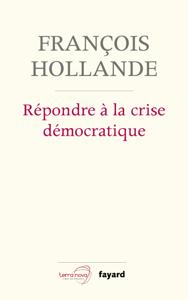 Répondre à la crise démocratique La couverture du livre martien