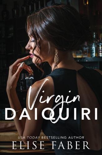 Elise Faber - Virgin Daiquiri