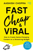 Fast, Cheap and Viral