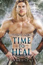 Time to Heal: A Kindred Tales Novel