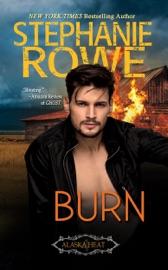 Burn - Stephanie Rowe by  Stephanie Rowe PDF Download