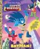 Batman! (DC Super Friends)