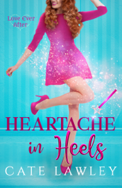 Heartache in Heels