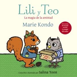 Lili y Teo. La magia de la amistad PDF Download