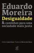 Desigualdade & caminhos para uma sociedade mais justa Book Cover