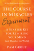 Pam Grout - The Course in Miracles Experiment artwork