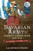 The Bavarian Army During the Thirty Years War, 1618-1648