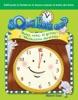 ¿Qué Hora Es? Reloj, Reloj, El Gritón Y Muchachito Dormilón