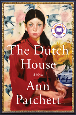 Ann Patchett - The Dutch House book