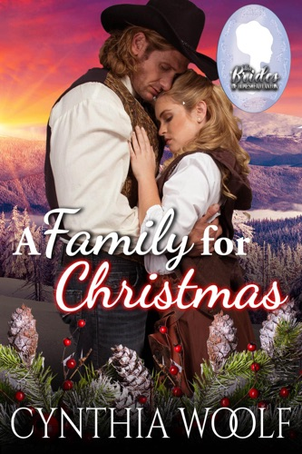 Cynthia Woolf - A Family for Christmas