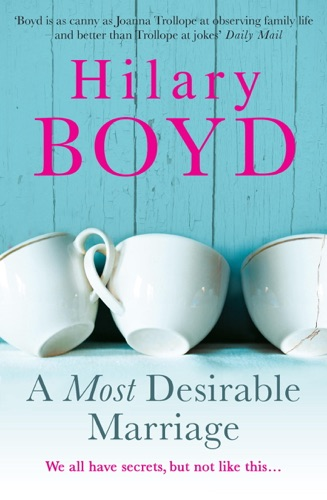 Hilary Boyd - A Most Desirable Marriage
