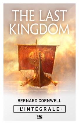 The Last Kingdom - L'Intégrale