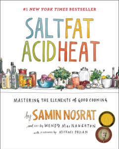 Salt, Fat, Acid, Heat by Samin Nosrat Book Cover