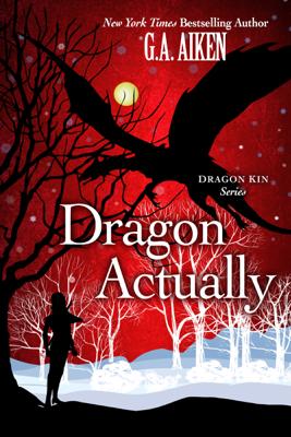 G.A. Aiken - Dragon Actually book