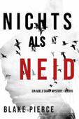 Nichts als Neid (Ein Adele Sharp Mystery – Buch 6)