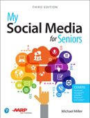 My Social Media for Seniors, 3/e
