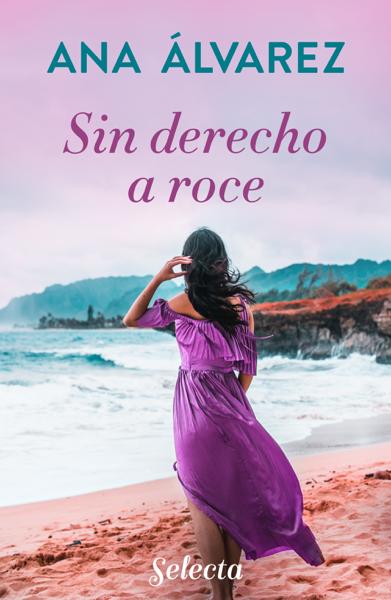 Sin derecho a roce by Ana Álvarez