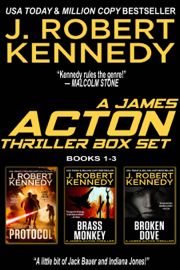The James Acton Thrillers Series: Books 1-3 - J. Robert Kennedy book summary