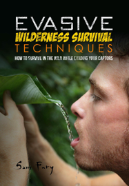 Evasive Wilderness Survival Techniques