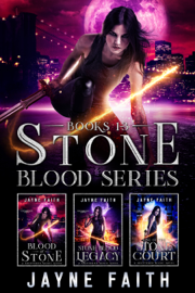 Stone Blood Series Books 1 - 3