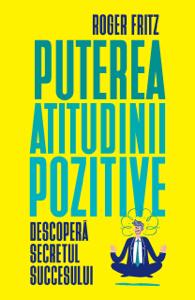 Puterea atitudinii pozitive Copertina del libro