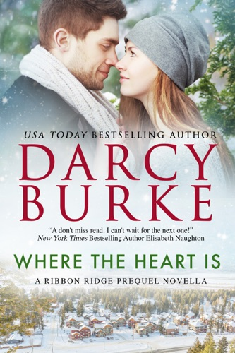 Darcy Burke - Where the Heart Is